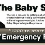 Dave Ramsey's 7 Baby Steps: Step 1 – $1000 To Start A Baby Emergency Fund