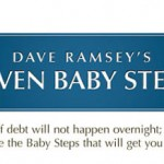 Dave Ramsey's 7 Baby Steps To Getting Out Of Debt