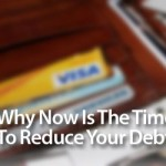 Why Now is the Time to Kick Up the Debt Reduction